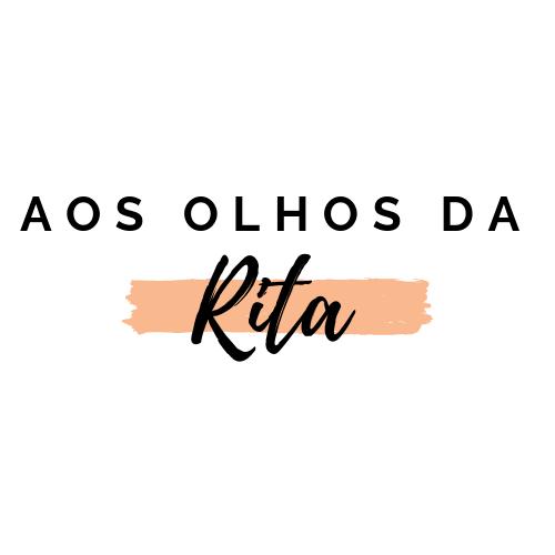 Aos Olhos da Rita - Um blog de sorrisos